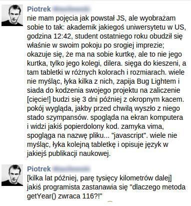 Źródło: http://www.wykop.pl/wpis/16780451/programowanie-javascript-heheszki-humorinformatyko/
